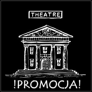 promocja w teatrze