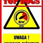 Top Dogs – zatkany wentyl