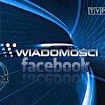 Wiadomości, czy Facebook?