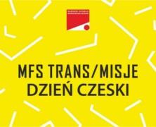 Rzeszowskich TRANS/MISJI dzień Czeski